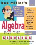 Bob Millers Algebra For The Clueless 2nd Edition