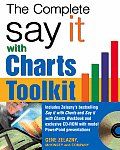 Say It With Charts : Complete Toolkit - With CD (07 Edition)