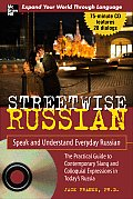 Streetwise Russian: Speak and Understand Everyday Russian [With CD (Audio)] (Streetwise)