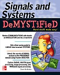 Signals and Systems Demystified: A Self-Teaching Guide