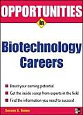 Opportunities in Biotech Careers (Opportunities in ...)