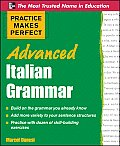 Advanced Italian Grammar (Practice Makes Perfect)