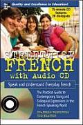 Streetwise French Speak & Understand Everyday French With CD Audio