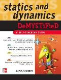 Statics and Dynamics Demystified: A Self-Teaching Guide (Demystified)