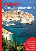 Harrap's Croatian Phrasebook with Map (Harrap's Phrasebook)