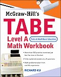 McGraw-Hill's TABE Level a Mathematics Workbook: (Tests of Adult Basic Education)