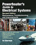 Powerboater's Guide to Electrical Systems, Second Edition