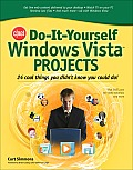 Do It Yourself Windows Vista Projects 24 Cool Things You Didnt Know You Could Do