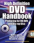 High Definition DVD Handbook: Producing for HD DVD and Blu-Ray Disc with DVD