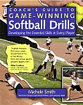 Coachs Guide to Game Winning Softball Drills Developing the Essential Skills in Every Player
