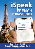 iSpeak French Audio + Visual Phrasebook for your iPod with Book(s)