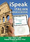 iSpeak Italian Audio + visual Phrasebook for your iPod with Book(s)