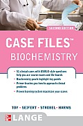 Case Files: Biochemistry (2ND 08 - Old Edition)