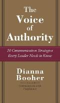 The Voice of Authority: 10 Communication Strategies Every Leader Needs to Know
