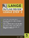 Lange Outline Review: USMLE Step 3, Fifth Edition