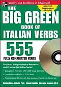 The Big Green Book of Italian Verbs: 555 Fully Conjugated Verbs [With CDROM]