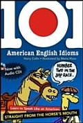 101 American English Idioms W/Audio CD with CD (Audio)