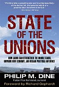 State of the Unions: How Labor Can Strengthen the Middle Class, Improve Our Economy, and Regain Political Influence Cover