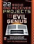 22 Radio and Receiver Projects for the Evil Genius  Cover