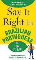 Say It Right in Brazilian Portuguese (Say It Right)