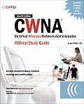 CWNA Certified Wireless Network Administrator Official Study Guide (Exam Pw0-100) (Certification Press)