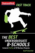 Businessweek Fast Track Guide to the Best Undergraduate B Schools