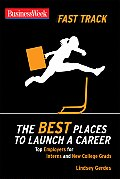 The Best Places to Launch a Career (Businessweek Fast Track Guides)