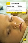 Teach Yourself Baby Sleep (Teach Yourself General Reference)
