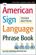 American Sign Language Phrase Book (Rev 08 Edition)