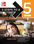 5 Steps To A 5 Ap Physics B & C...