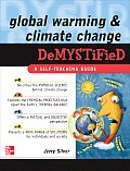 Global Warming Demystified: A Self Teaching Guide