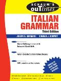 Schaum's Outline of Italian Grammar, Third Edition