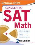 McGraw-Hill's Conquering SAT Math, 2nd Ed