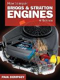 How to Repair Briggs and Stratton Engines, 4th Ed