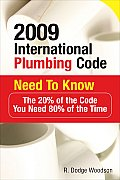 2009 International Plumbing Code Need to Know: The 20% of the Code You Need 80% of the Time (International Plumbing Code Need to Know)