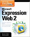 How to Do Everything: Microsoft Expression Web 2 (How to Do Everything)