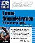 Linux Administration A Beginners Guide 5th Edition