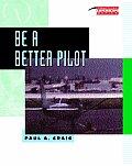 Be a Better Pilot