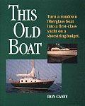 This Old Boat Turn A Rundown Fiberglass
