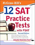 Mcgraw Hills 12 Sat Practice Tests 2nd Edition