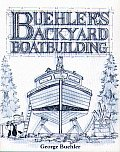 Buhelers Backyard Boatbuilding