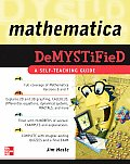Mathematica Demystified (09 Edition)