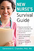New Nurse's Survival Guide