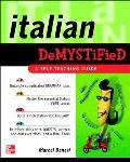 Italian Demystified: A Self Teaching Guide