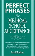 Perfect Phrases for Medical School Acceptance (Perfect Phrases)