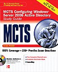 MCTS Configuring Windows Server 2008 Active Directory Services Study Guide (Exam 70-640) [With CDROM]