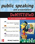 Public Speaking & Presentations Demystified