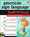 American Sign Language Demystified [With DVD] (Demystified)