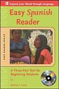 Easy Spanish Reader: A Three-Part Text For Beginning Students with CDROM (Easy Reader)
