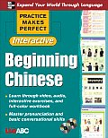 Practice Makes Perfect Interactive Beginning Chinese [With 2 CDROMs] (Practice Makes Perfect)